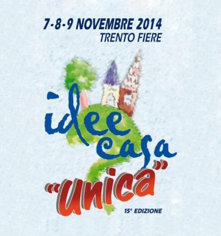 Fiera Trento - Idee Casa Unica 2014