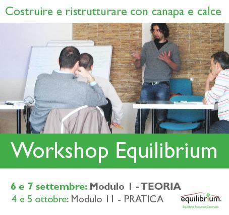 Workshop Equilibrium Bioedilizia - 6 e 7 settembre - Teoria